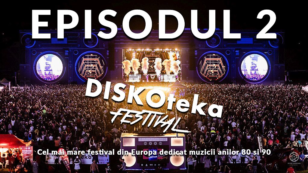 DISKOteka Festival 2019 – Episodul 2 – TVR1