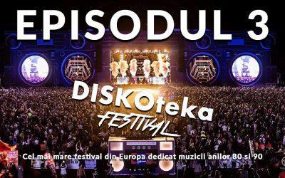 DISKOteka Festival 2019 – Episodul 3 – TVR1